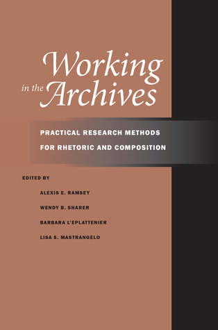Working in the Archives by Alexis E. Ramsey