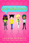Luv Ya Bunches (Flower Power, #1)