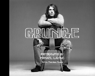 Grunge by Thurston Moore