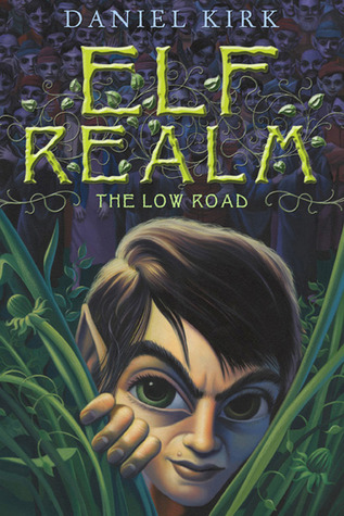 The Low Road by Daniel Kirk