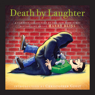 Death by Laughter by Harry Bliss
