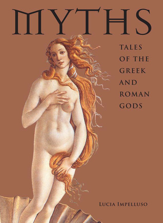 Myths by Lucia Impelluso
