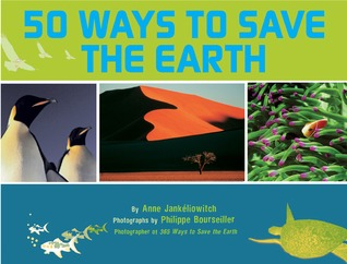 For Earth's Sake: 50 Ideas to Help Save the Planet