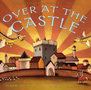 Over at the Castle by Boni Ashburn