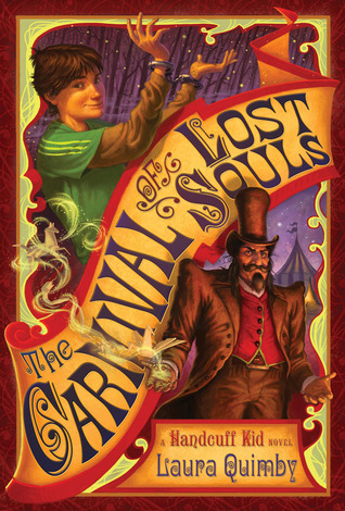 The Carnival of Lost Souls by Laura Quimby