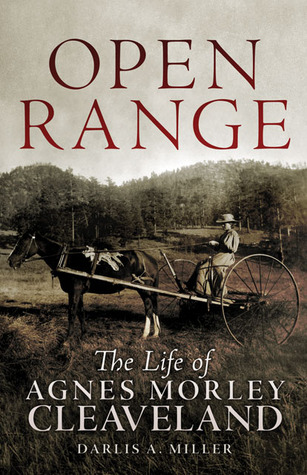 Open Range: The Life of Agnes Morley Cleaveland
