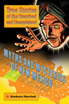 Myths and Mysteries of New Mexico: True Stories of the Unsolved and Unexplained