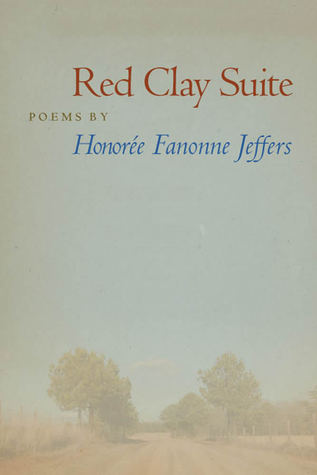 Red Clay Suite by Honorée Fanonne Jeffers