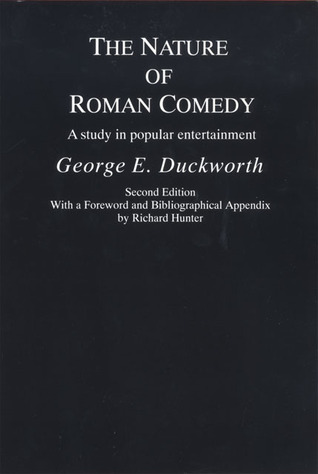 The Nature of Roman Comedy: A Study in Popular Entertainment