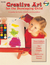 Creative Art for the Developing Child: A Guide for Early Childhood Education