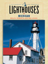 Lighthouses of Michigan: A Guidebook and Keepsake