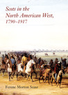 Scots in the North American West, 1790–1917