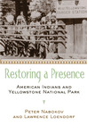 Restoring a Presence: American Indians and Yellowstone National Park