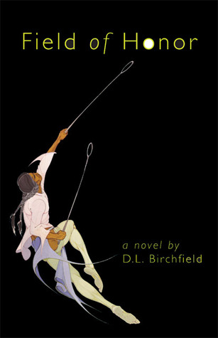 Field of Honor by D.L. Birchfield