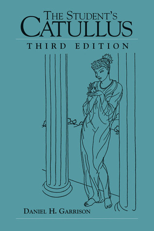 The Student's Catullus by Catullus
