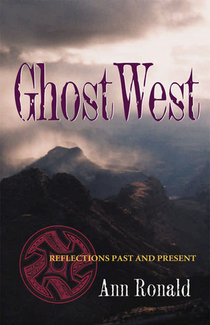 GhostWest by Ann Ronald