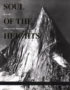 Soul of the Heights: 50 Years Going to the Mountains