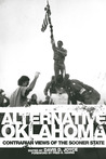 Alternative Oklahoma: Contrarian Views of the Sooner State