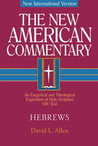 New American Commentary: Hebrews, Volume 35