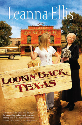 Lookin' Back, Texas by Leanna Ellis