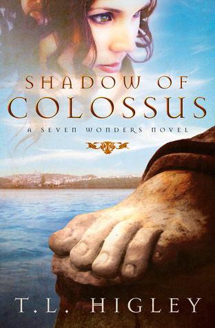 Shadow of Colossus by T.L. Higley