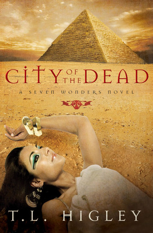 City of the Dead by T.L. Higley