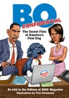 Bo Confidential: The First 100 Days: Observations from America's Puppy-in-Chief