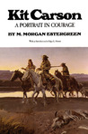Kit Carson: A Portrait in Courage