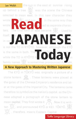 Read Japanese today by Len Welsh