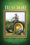 My First Tractor: Stories of Farmers and Their First Love