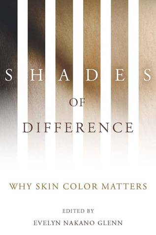 Shades of Difference: Why Skin Color Matters