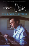 Ever, Dirk: The Bogarde Letters