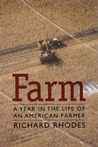 Farm: A Year in the Life of an American Farmer