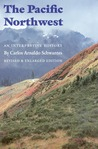 The Pacific Northwest: An Interpretive History (Revised and Enlarged Edition)