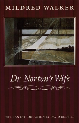 Dr. Norton's Wife by Mildred Walker