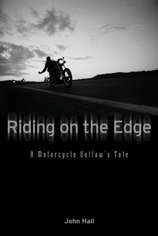 Riding on the Edge by John Hall