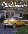 Studebaker: America's Most Successful Independent Automaker
