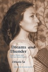 Dreams and Thunder: Stories, Poems, and The Sun Dance Opera