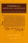 Grammar of the Mexican Language