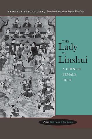 The Lady of Linshui: A Chinese Female Cult