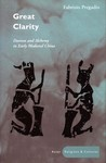 Great Clarity: Daoism and Alchemy in Early Medieval China