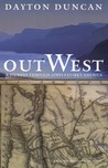 Out West: A Journey through Lewis and Clark's America