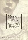 Music in Willa Cather's Fiction