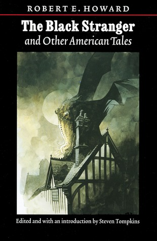 The Black Stranger and Other American Tales by Robert E. Howard