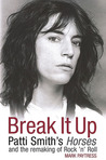 Break It Up: Patti Smith's Horses and the Remaking of Rock 'n' Roll