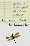 Dunwoody Pond: Reflections on the High Plains Wetlands and the Cultivation of Naturalists