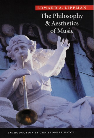 The Philosophy and Aesthetics of Music