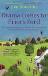 Drama Comes to Prior's Ford (Prior's Ford, #2)