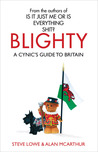 Blighty: A Cynic's Guide To Britain
