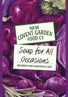Soup for All Occasions: Recipes for Enjoying Life